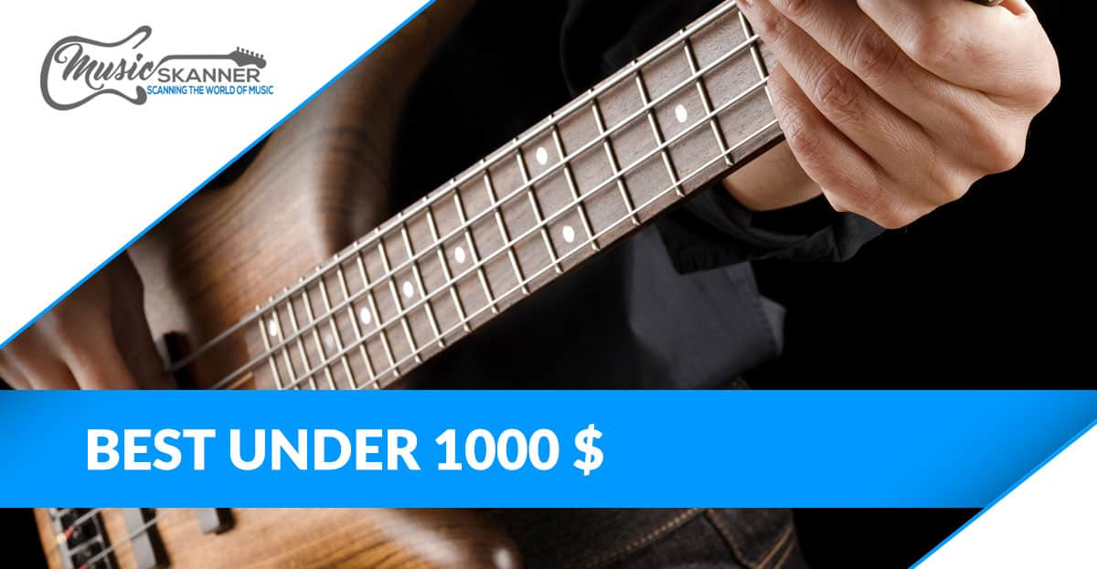 Under 1000 $ basses