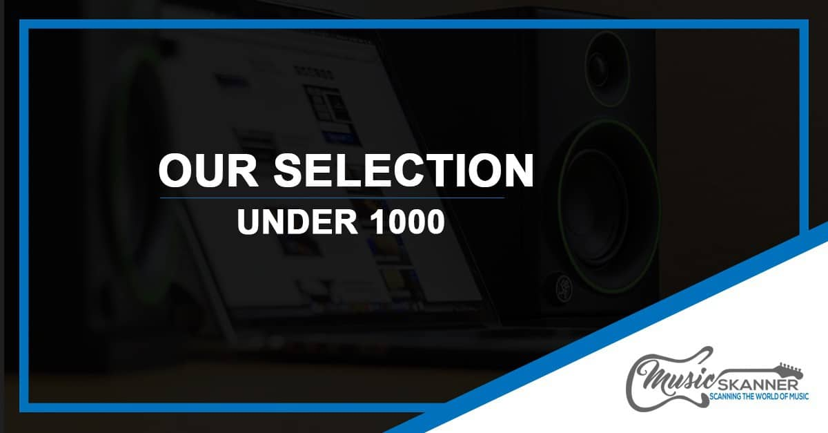 Introduction to Under 1000$ selection