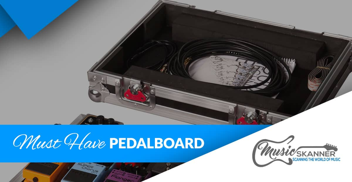 Must have pedalboard