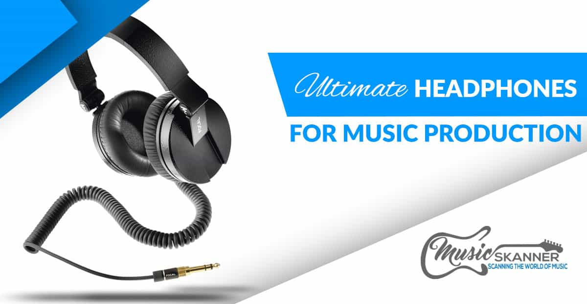 Ultimate Headphones for music production