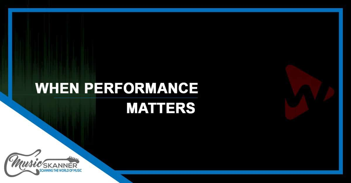When the performance matters